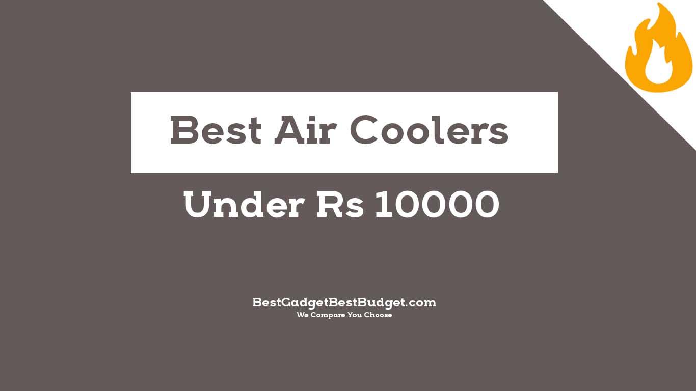 Best Air Coolers Under 10000 in India - Bestgadgetbestbudget.com