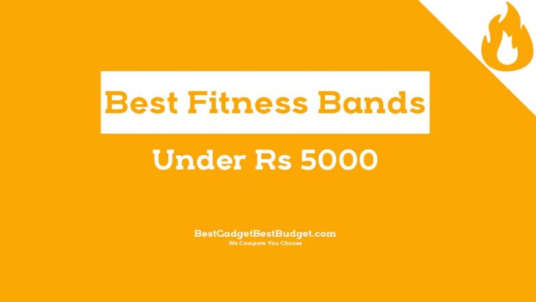 Best Fitness Bands Under 5000 in India