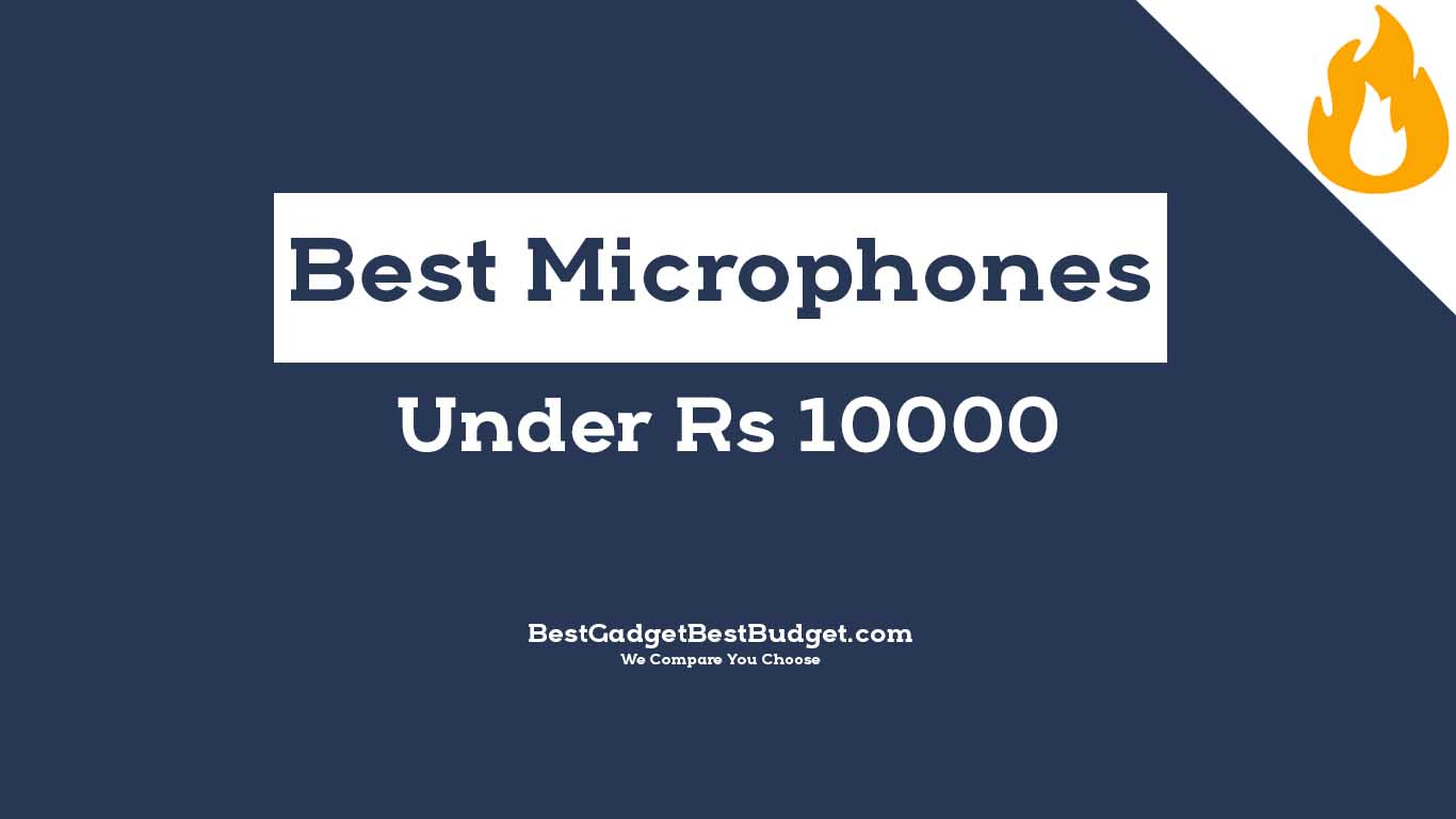 Top 5 Best Professtional Mic Under 10000