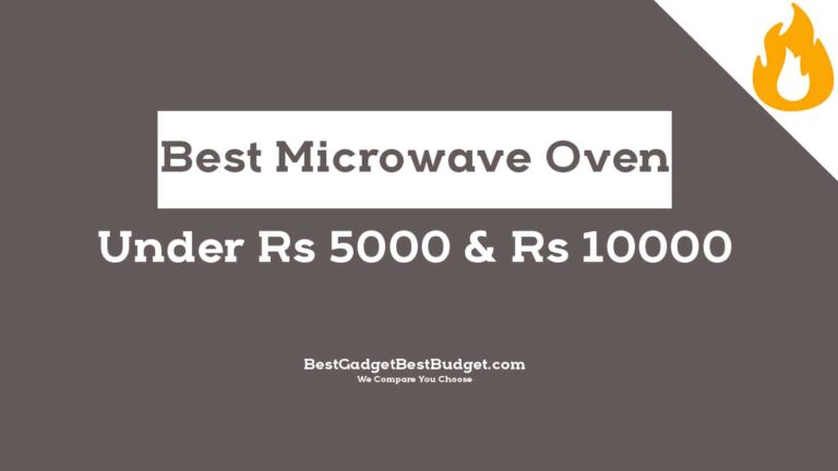 Best Microwave Oven Under 5000 - 10000