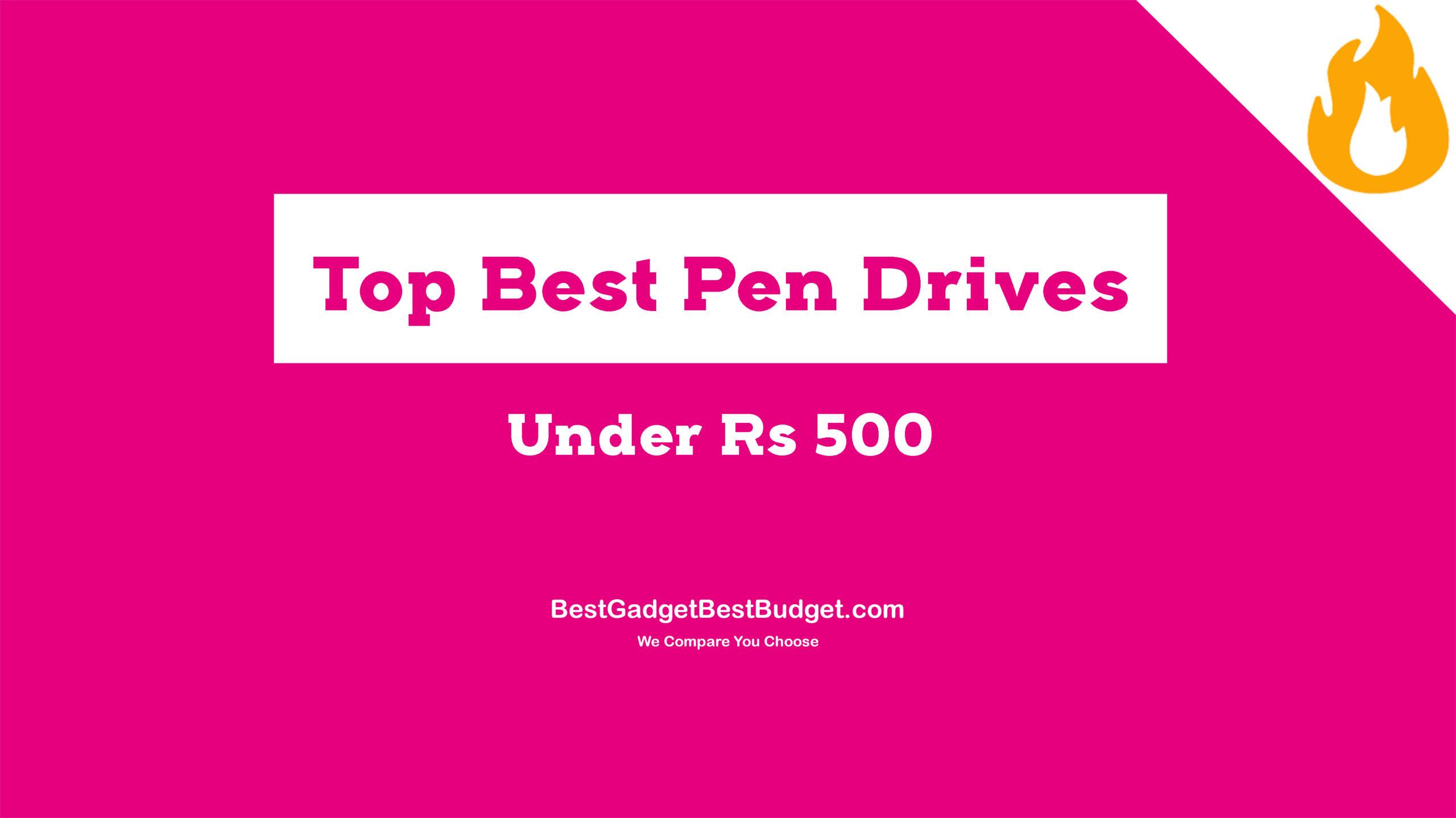 Pen drive under 500