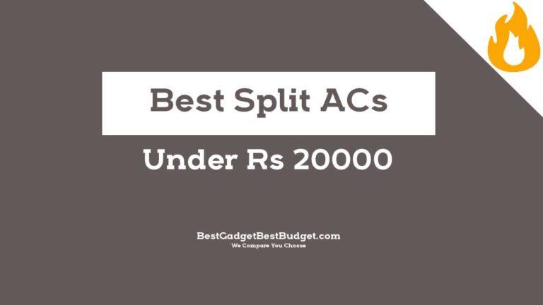 Best Split AC Under 20000 India