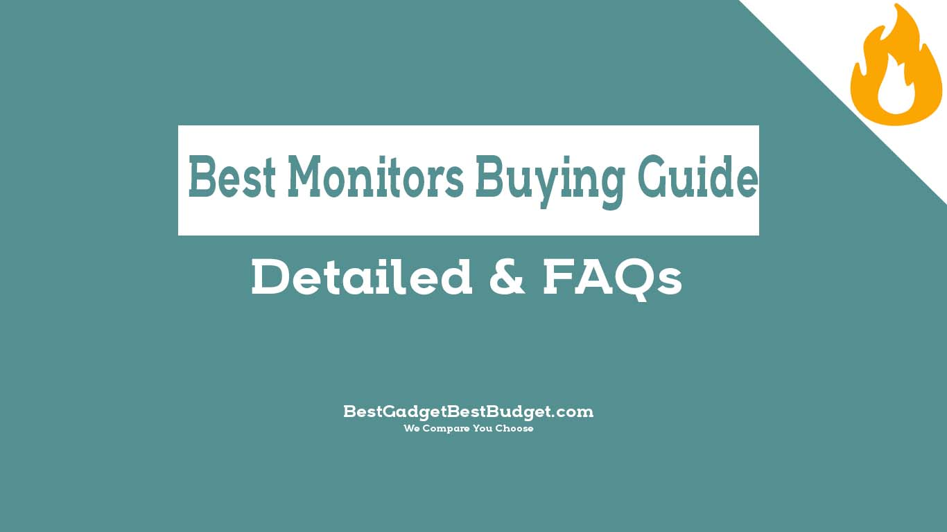 Best Monitors Buying Guide